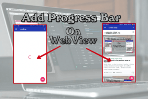 How To Add Progress Bar On WebView